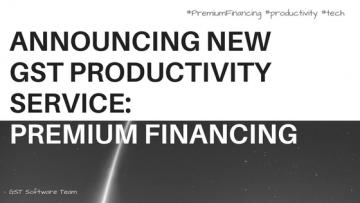 GST Software Service: Premium Financing